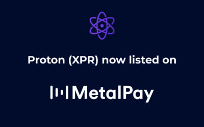 Proton (XPR) is now listed on Metal Pay