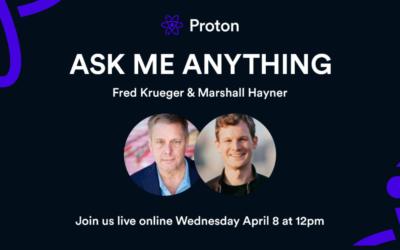 Rewatch the Proton AMA here!